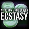 Nitro Fun & Rob Gasser - Ecstasy [Free Download]