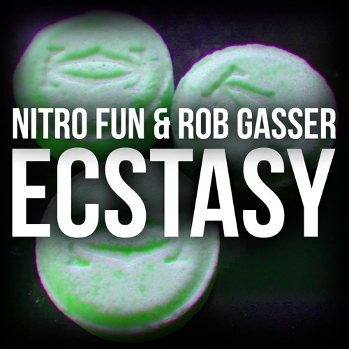 Nitro Fun & Rob Gasser - Ecstasy [Free Download]