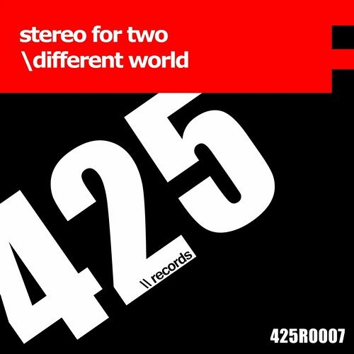 Stereo For Two - Different World (Original Mix) [425 Records]