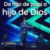 De hijo de papi a hijo de Dios - Pastora Rocio Corson - 9 Febrero 2014