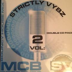 Strictly Vybz Vol 2 - Rob Cain, Mc B, Bubbla & Hypo