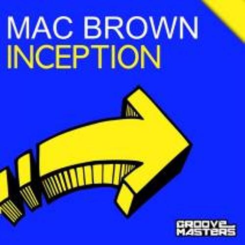 Mac Brown - Inception  (Original Mix)