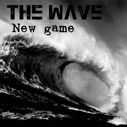 New Game - The wave ft. Qderhino
