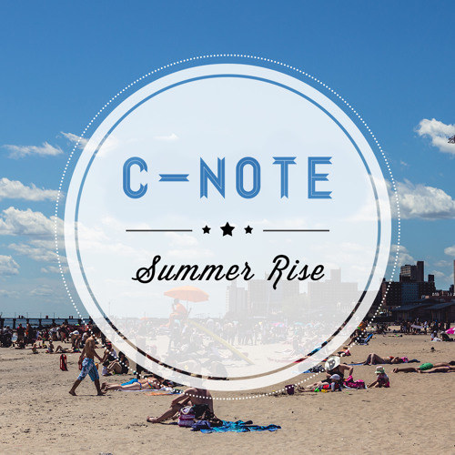 C-note - Summer rise (Original Mix)