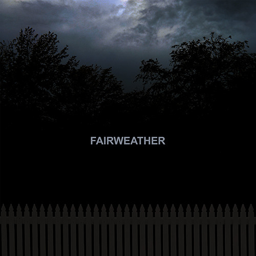 Fairweather - Last Words
