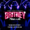 Britney: Piece Of Me [Live In Vegas] STUDIO LIVE VERSIONS BY CoSmiK & Moretto