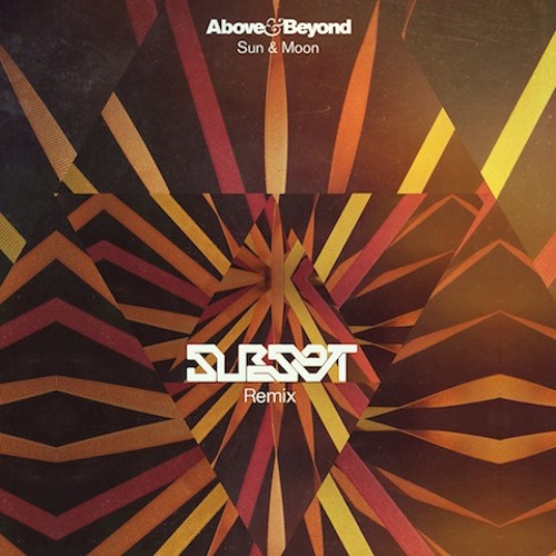 Above & Beyond - Sun & Moon (Subset Remix)