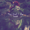 The Girl I Am