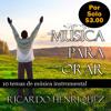 Musica para orar, musica instrumental de adoracion, 2