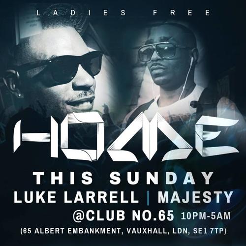 Majesty Live - HomeLDN @Club NO 65 SUN 9th Feb 2014