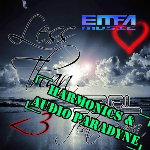 S3RL ft. Sara - Less Than 3 - (DJ Harmonics & Audio Paradyne Remix)