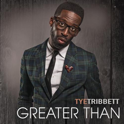 Better ~ Tye Tribbett (Snippet)