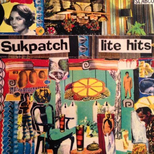 "Sukpatch- ""Lite Hits"" 1992"