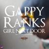 Gappy Ranks - Girl next door (dutty romance riddim)