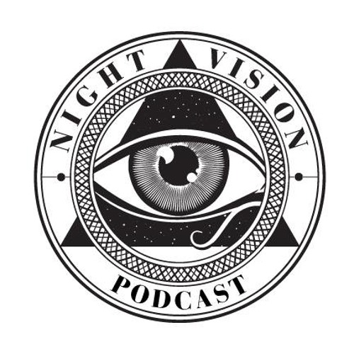 Night Vision Podcast Episode 2
