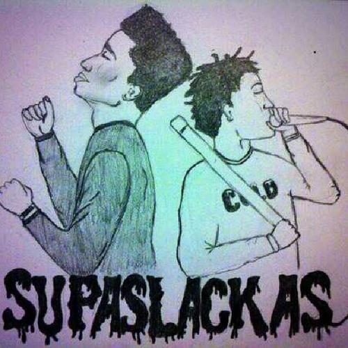SupaSlackas - Slackas Stop Slackin! (Prod. Hames)