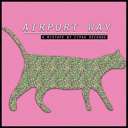Airport Way Mixtape