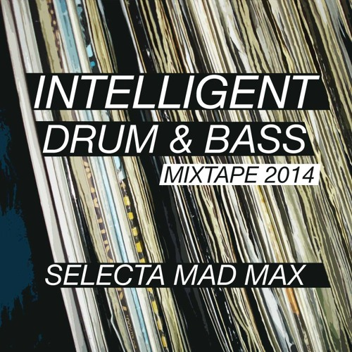 Intelligent Drum & Bass Mixtape 2014