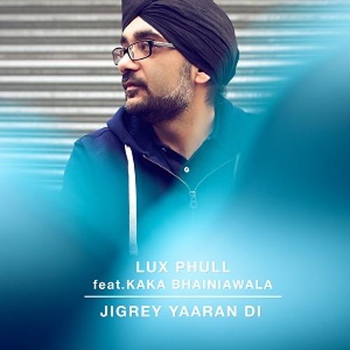 Lux Phull ft Kaka Bhaniawala - Jigrey Yaaran Di [Promo]