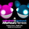 Melleefresh vs deadmau5 / Afterhours (The Remixes) (Vanilla Ace & dharkfunkh Remix)[edit]