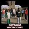 Ruff Sqwad - Xtra (Instrumental)