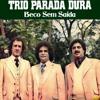 Trio Parada Dura - Grão de Areia
