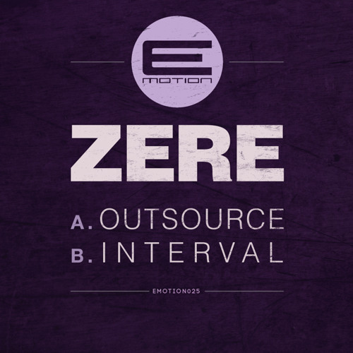 Zere - Outsource - EMOTION025 - OUT NOW!