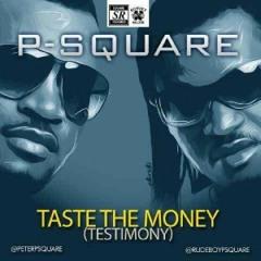Psquare - Taste - The - Money