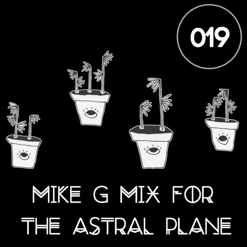 Mike G Mix For The Astral Plane