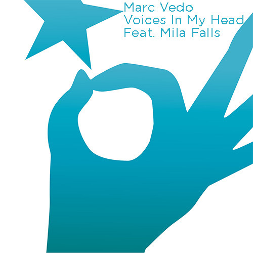 Marc Vedo featuring Mila Falls  Voices Hotfingers Records