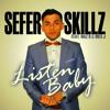 Sefer Skillz Feat. Naz R & Ines J - Listen Baby (P-Force Club Mix)