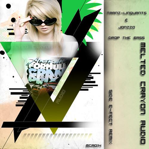 Tranz-Linquants & Jonzzo - Drop The Bass (Side E-Fect Remix)