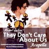 They Don`t Care About Us [Acapella]