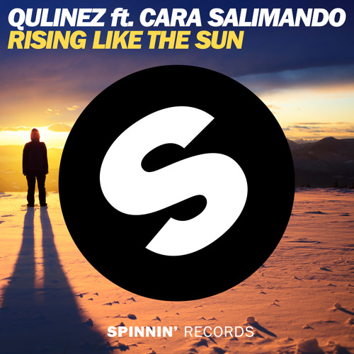 Qulinez ft Cara Salimando - Rising Like The Sun (OUT NOW)