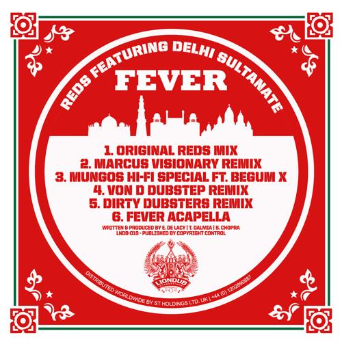 LNDB019 2 - Reds Ft. Delhi Sultanate - Fever - Marcus Visionary Remix [Liondub International]
