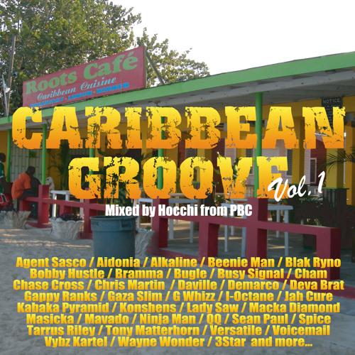 "Caribbean Sound Caribbean Sound: PBC Sound ""Caribbean Groove Mix #1"" [Feb.2014] By Pbc"