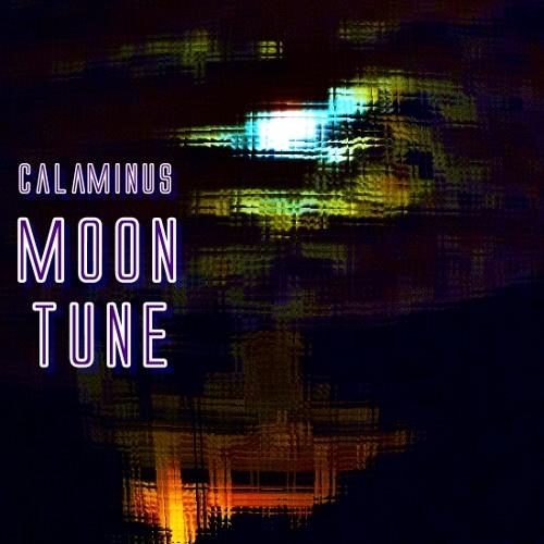 Calaminus - Moon Tune