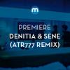 Premiere: Denitia & Sene 'Go Too Far' (ATR777 remix)
