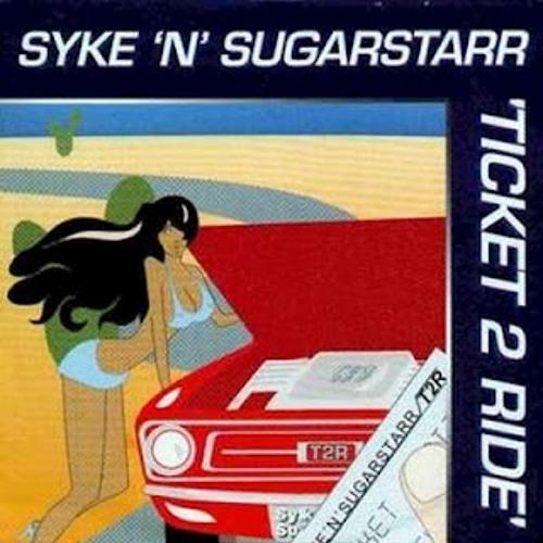 Syke'n'Sugarstarr - Ticket 2 Ride (Original Radio Mix_2003)