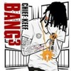 Chief Keef - Glo Gang Mafia - Bang 3 Mixtape -NEW-