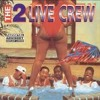 2 Live Crew @ Cams Place (COMMERCIAL #2)