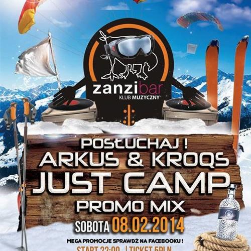 Arkus & Kroqs-  Just Camp (promo mix)