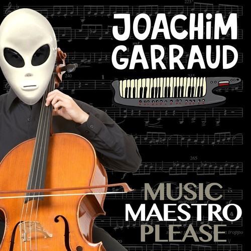 Joachim Garraud - Music Maestro Please [FREE DOWNLOAD]