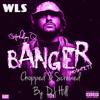 Banger (Schoolboy Q) Chopped & Screwed By DJ Hill