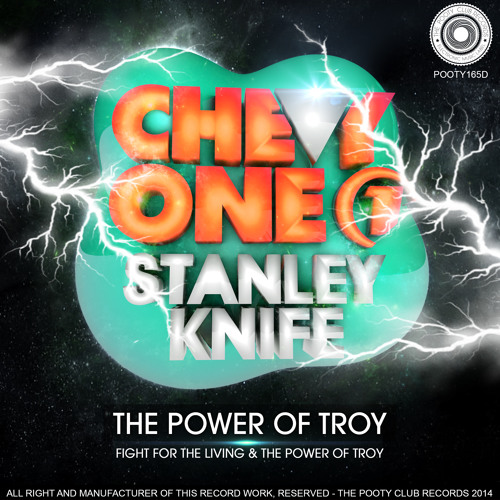 Chevy One & Stanley Knife - The Power Of Troy (Original Mix)