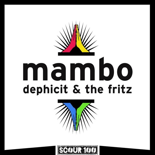 Dephicit & The Fritz - Mambo - FREE DOWNLOAD