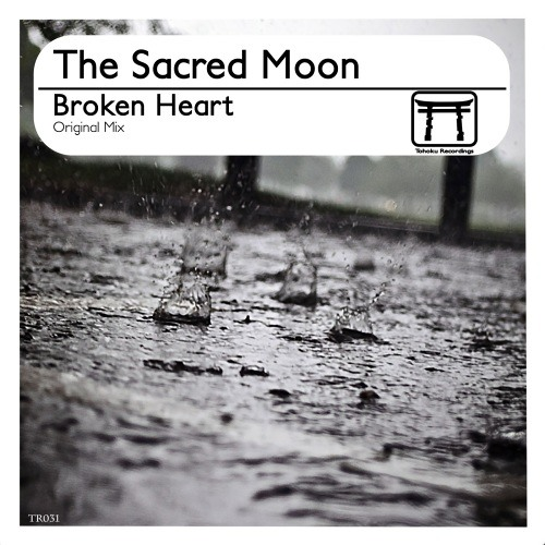The Sacred Moon - Broken Heart (Original Mix)