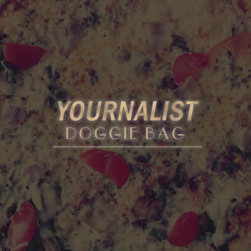 Yournalist - Doggie Bag