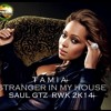 Tamia - Stranger In My House (Saul Gutierrez Rework 2k14)Free Buy!