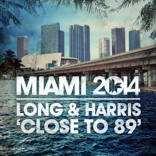 Long & Harris - Close to 89 (Toolroom Records)